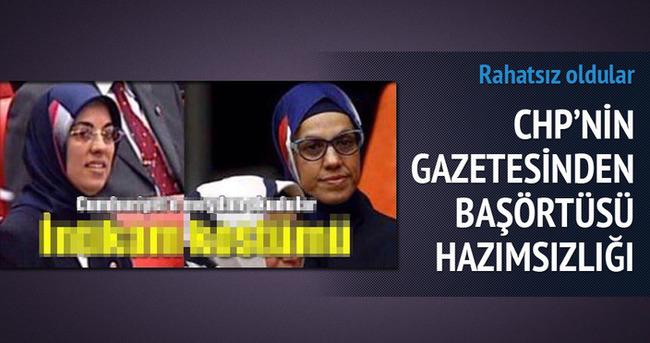 CHP'nin gazetesi başörtüsünden rahatsız!