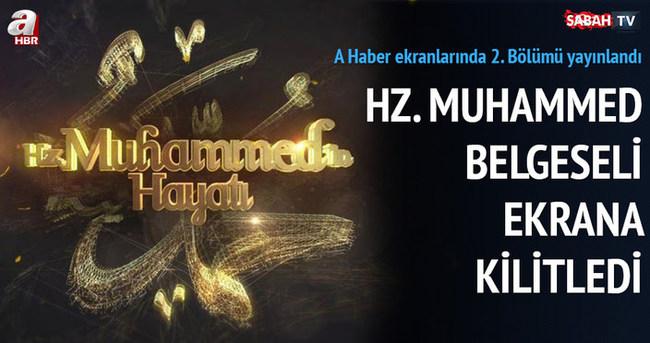 'Hz. Muhammed'in Hayatı' (2.Bölüm)