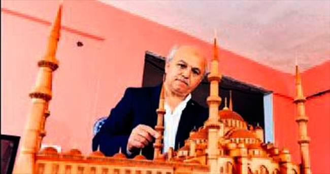 Sultanahmet Camisi'nin maketini 18 yılda yaptı