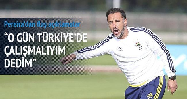 Vitor Pereira:  O maç sonrası bir gün Türkiye'de çalışmalıyım dedim
