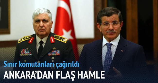 Ankara'dan flaş hamle! Sınır komutanları çağrıldı