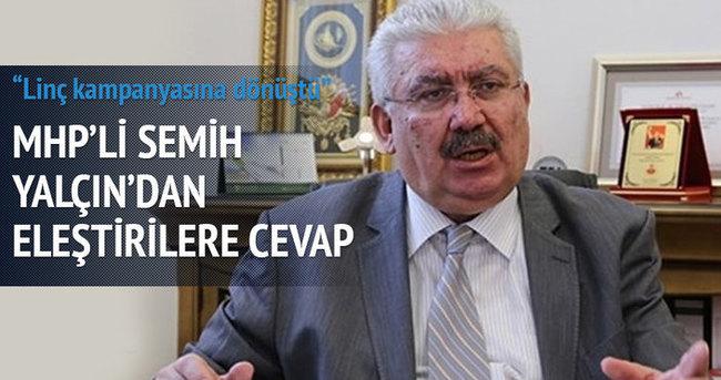MHP'li Semih Yalçın'dan eleştirilere cevap