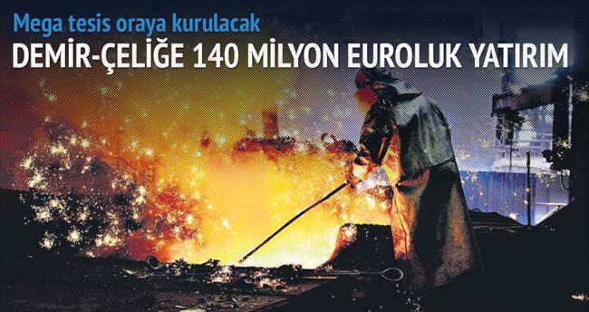 Yıldızlar, 140 milyon euroluk çelik tesisi kuruyor