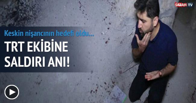 TRT ekibine keskin nişancı saldırısı kameralara yansıdı