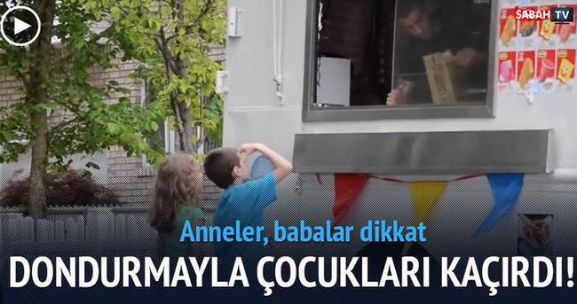Dondurmayla çocuk kaçırma