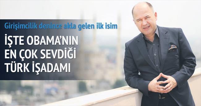 Obama'nın en çok sevdiği Türk işadamı