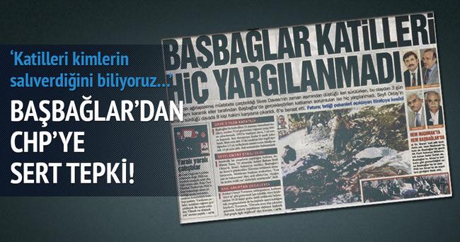 Başbağlar'dan CHP'ye sert tepki!