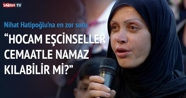 Nihat Hatipoğlu'na en zor soru