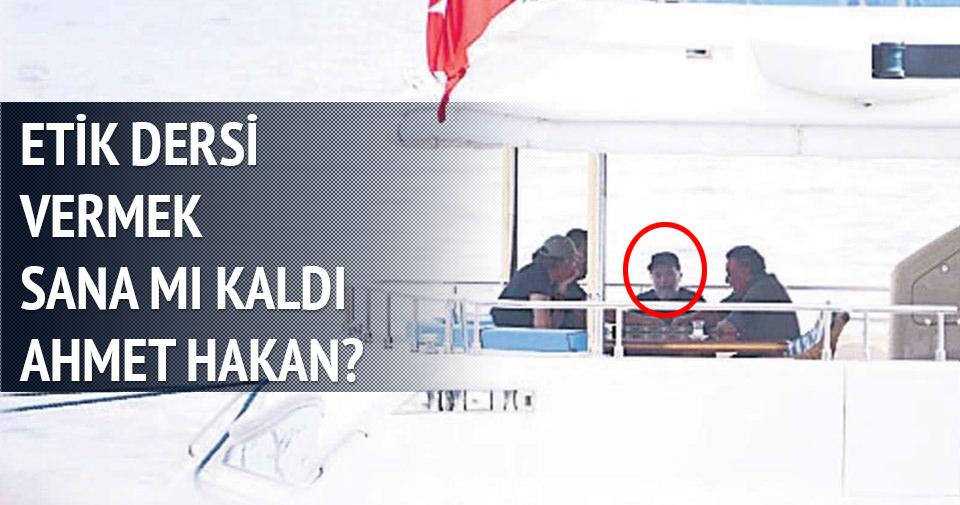 Etik dersi vermek sana mı kaldı Ahmet Hakan?