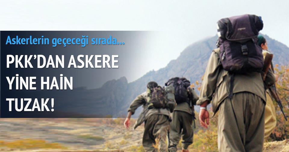 PKK'dan askere yine bombalı tuzak!