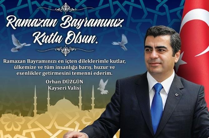 Vali Düzgün'den Ramazan Bayramı Kutlama Mesajı