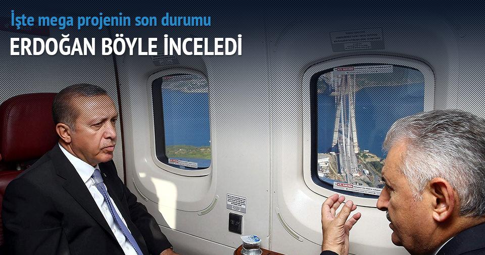 Erdoğan mega projeleri inceledi