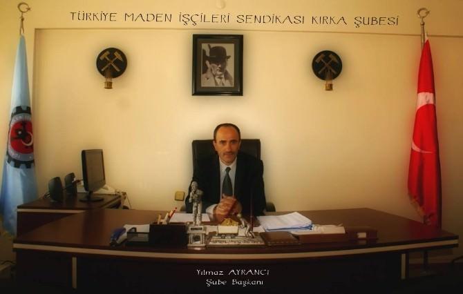 Maden-iş Şube Başkanı Ayrancı'dan Bayram Mesajı