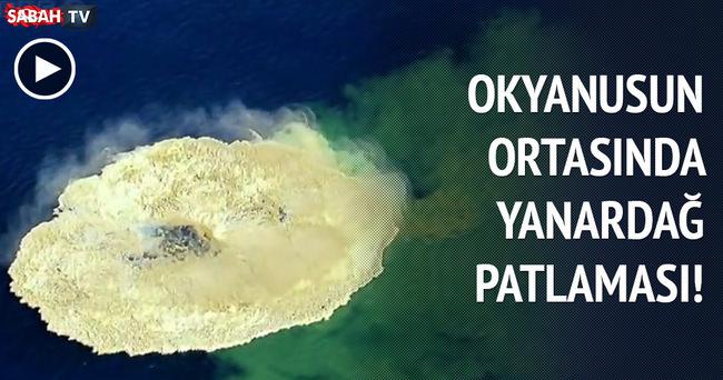 Okyanusun ortasındaki yanardağ patlaması