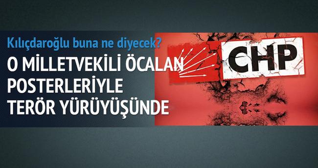 CHP'li Tanal Öcalan posteriyle terör yürüyüşünde