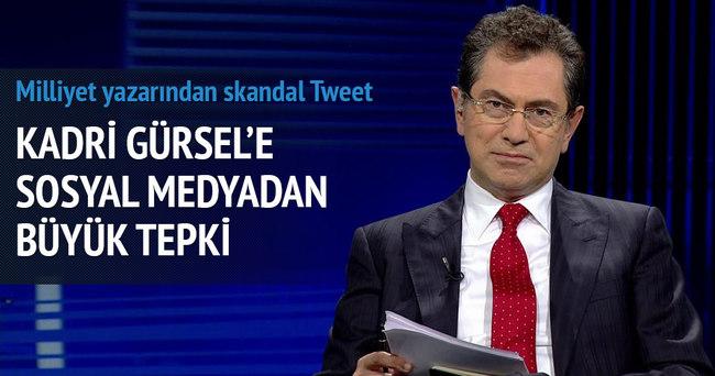 Kadri Gürsel'e sosyal medyadan büyük tepki