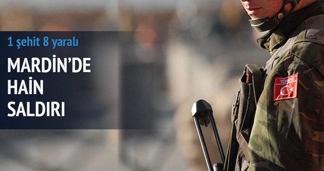 Mardin'de hain saldırı: 1 asker şehit 8 asker yaralı