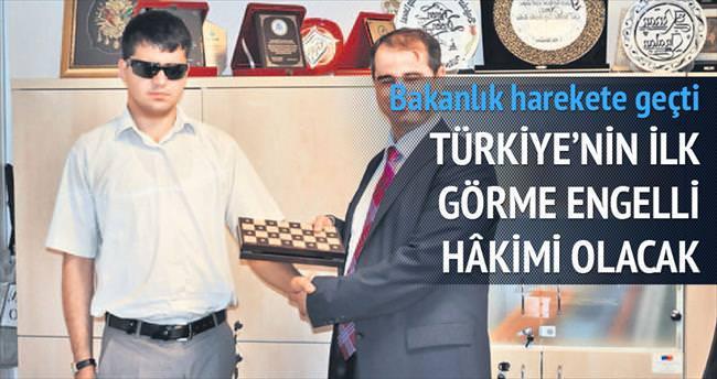 Türkiye'nin ilk görme engelli hâkimi olacak