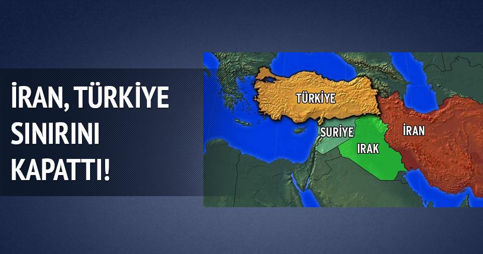 İran, Türkiye sınırını kapattı