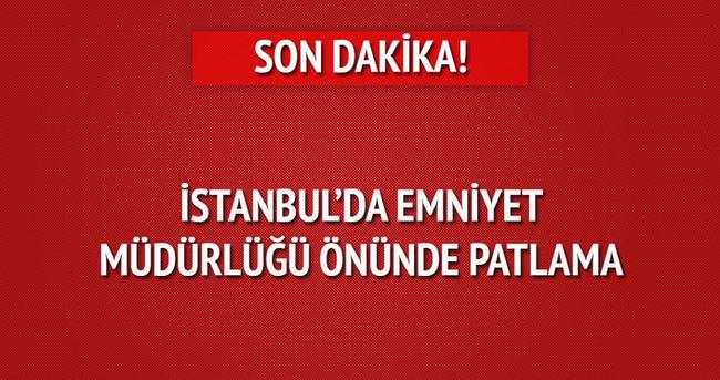 İstanbul'da emniyet müdürlüğü önünde patlama