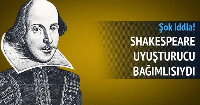 Shakespeare uyuşturucu bağımlısıydı
