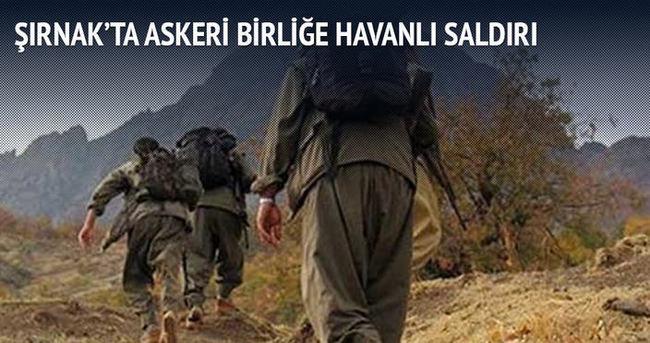 Şırnak'ta askeri birliği havanlı saldırı