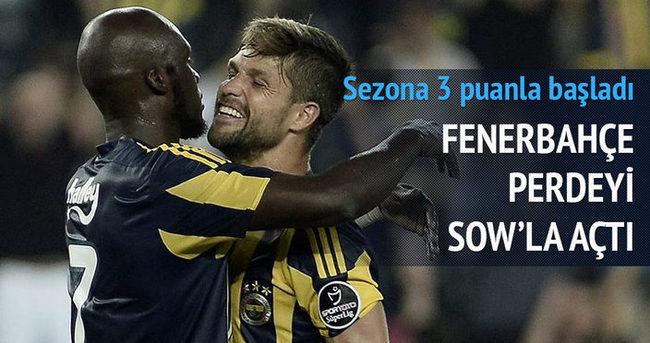 Fenerbahçe perdeyi Sow'la açtı