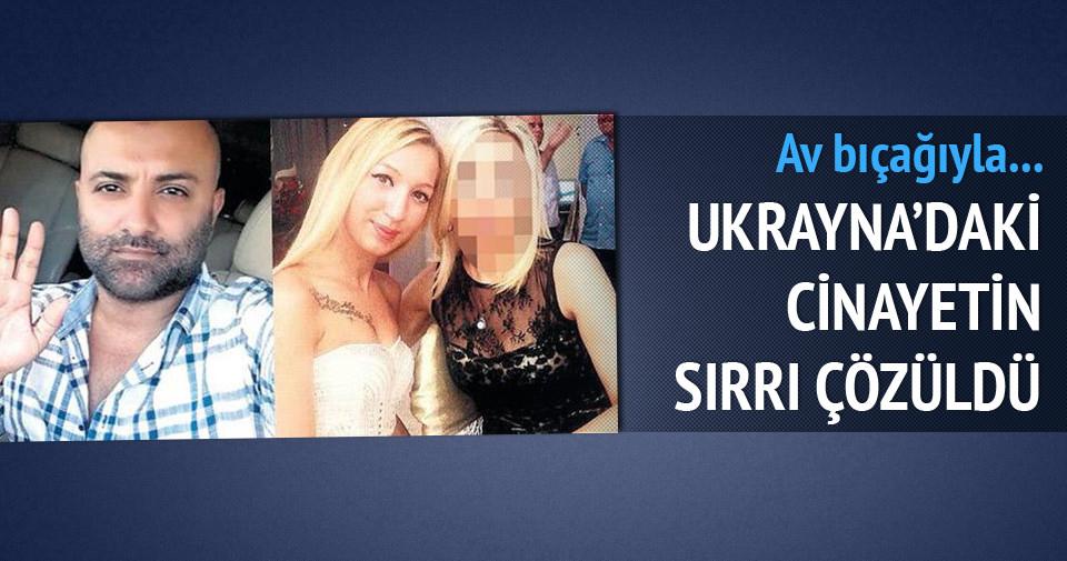 Ukrayna'daki cinayetin sırrı çözüldü