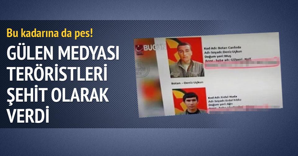 Gülen kanalı teröristleri şehit olarak verdi