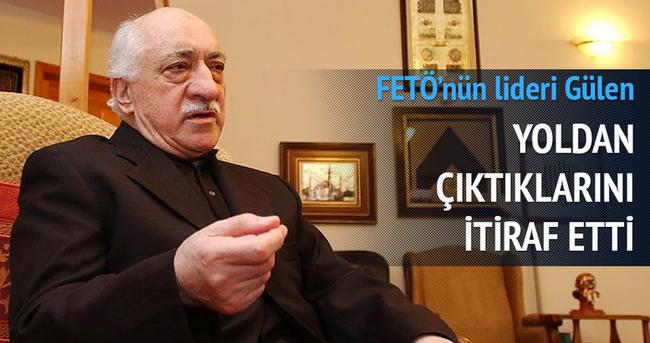 """Gülen'den """"yoldan çıktık"""" itirafı!"""