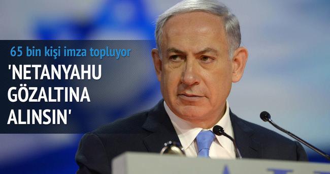 İngiltere'de Netanyahu gözaltına alınsın kampanyası