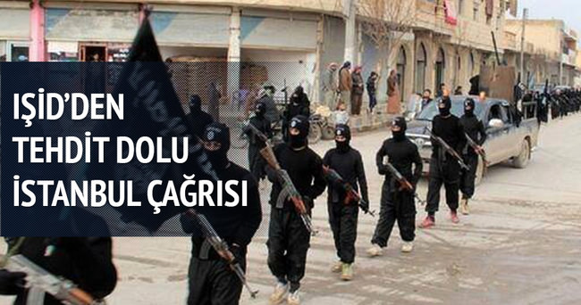 IŞİD'den tehdit dolu İstanbul çağrısı!