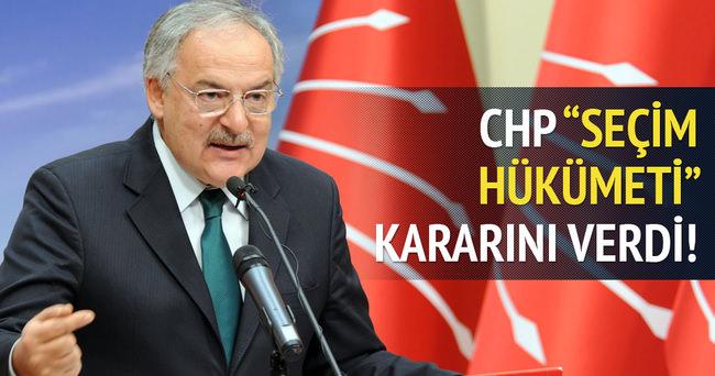 CHP seçim hükümeti kararını verdi