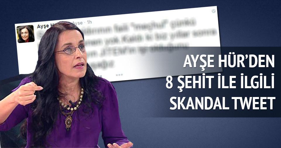 Ayşe Hür'den skandal tweet!
