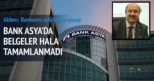 Bank Asya'da belgeler hâlâ tamamlanmadı