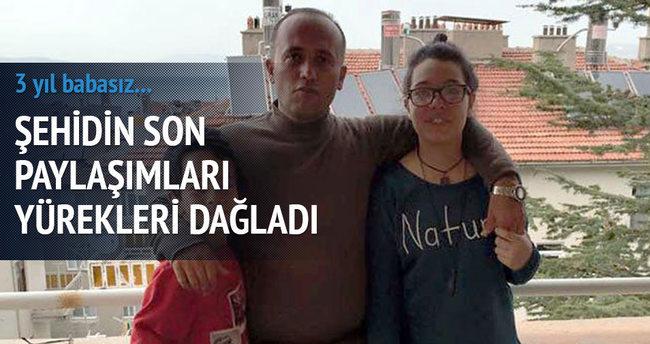 Şehit asker Hakan Aktürk'ün son paylaşımı yürekleri dağladı
