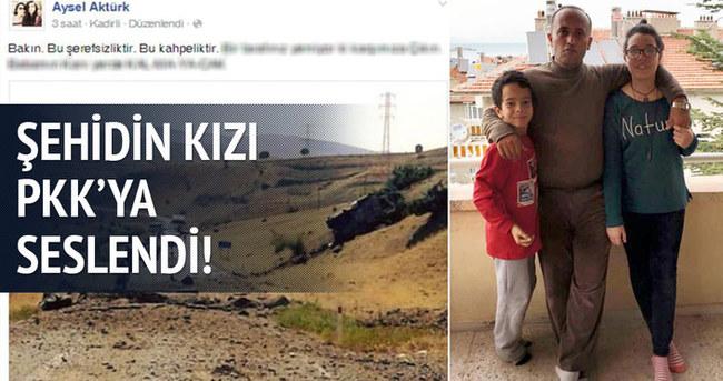 Şehidin kızı PKK'ya seslendi!