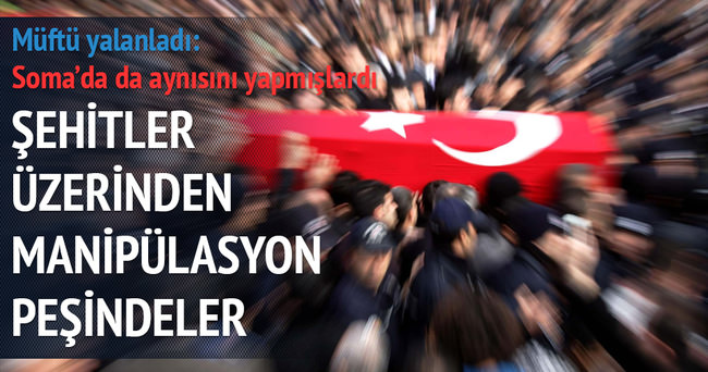 İstanbul müftüsünden ''ölenlerin ailesi bağırmasın'' yalanlaması