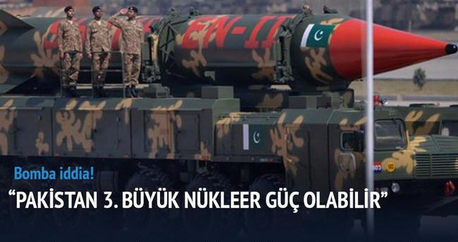 Pakistan 3. büyük nükleer güç olabilir