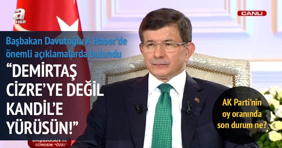 Davutoğlu: Demirtaş Kandil'e neden yürümüyor?