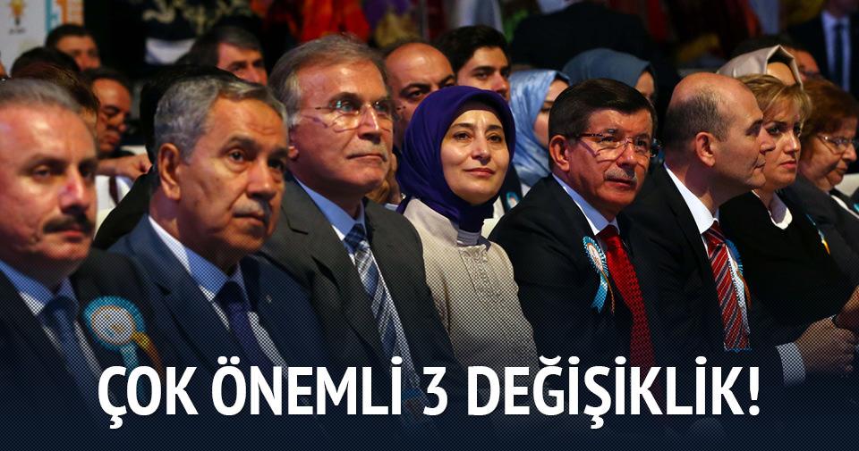 AK Parti'de 3 önemli değişiklik