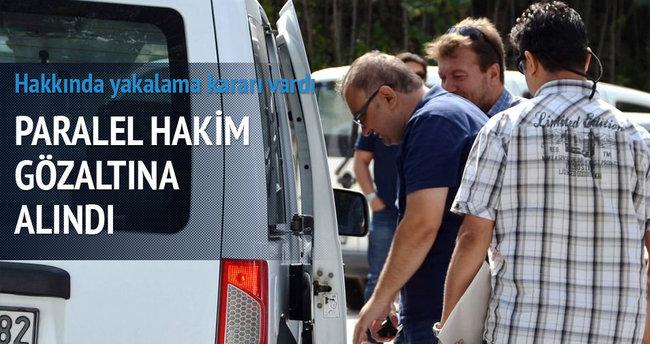 Eski Paralel hakim Süleyman Karaçöl gözaltına alındı