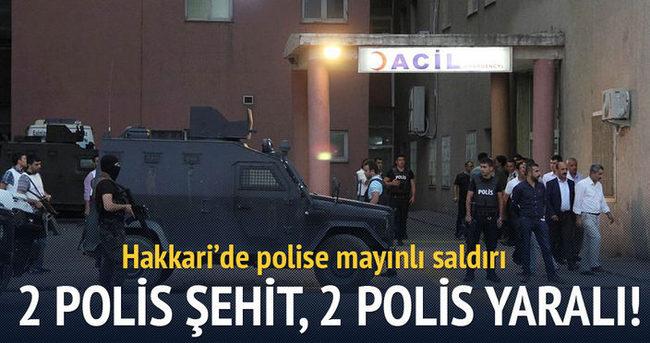 Hakkari'de polise mayınlı tuzak: 2 şehit, 2 yaralı
