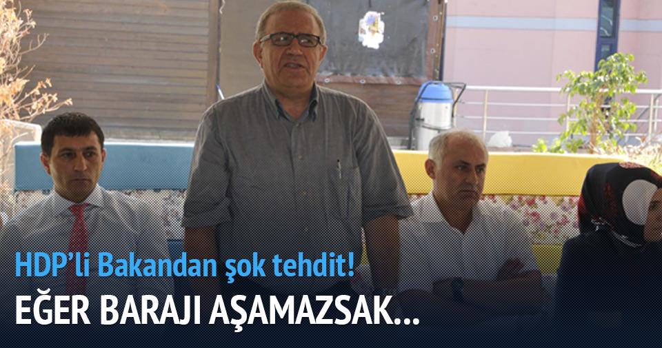 HDP'li Bakan'dan şok tehdit