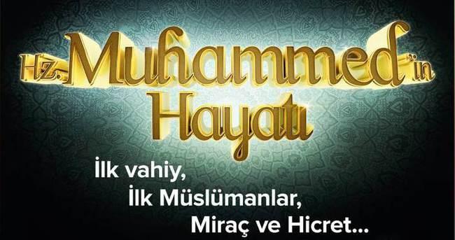 HZ.Muhammed'in hayatı tekrar A Haber'de