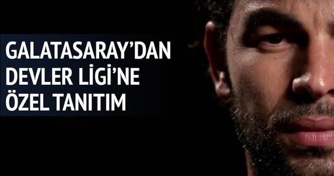 Galatasaray'dan Devler Ligi'ne özel tanıtım