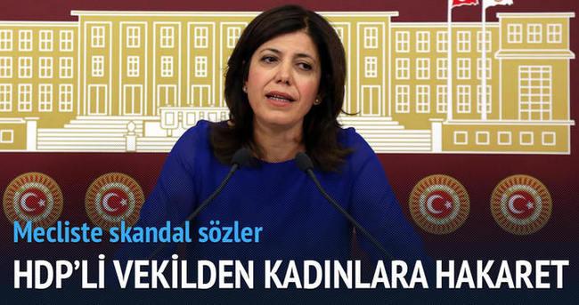 HDP'li Danış'tan kadınlara hakaret