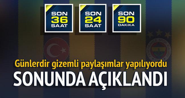 Fenerbahçe gizemli paylaşımı açıkladı