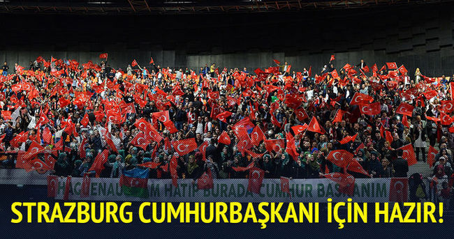 Strazburg'da Cumhurbaşkanı Erdoğan çoşkusu