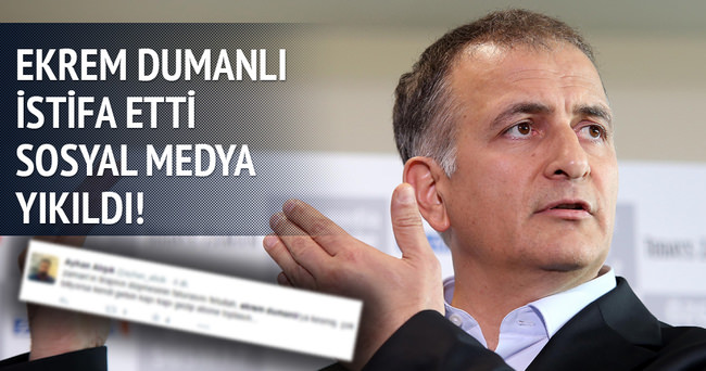 Ekrem Dumanlı istifa etti sosyal medya yıkıldı